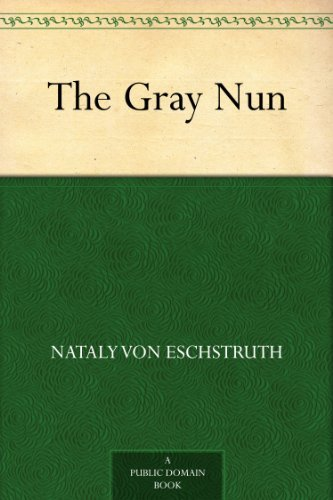 The Gray Nun (English Edition)