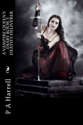 a-vampire-queens-diary-book-3-deaths-deliverer-a-vampire-queens-dairy