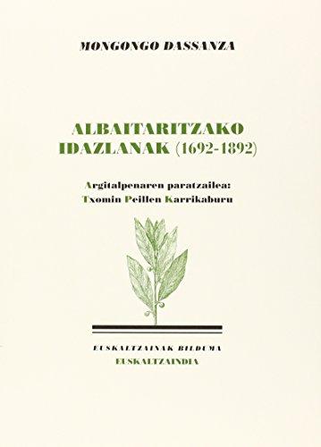 Mongongo Dassanza: Albaitaritzako idazlanak (1692-1892) (Euskaltzainak)