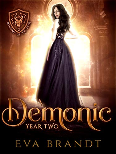 A Demonic Year Two: A Reverse Harem Paranormal Bully Romance (Academy of the Devil Book 2) (English Edition)