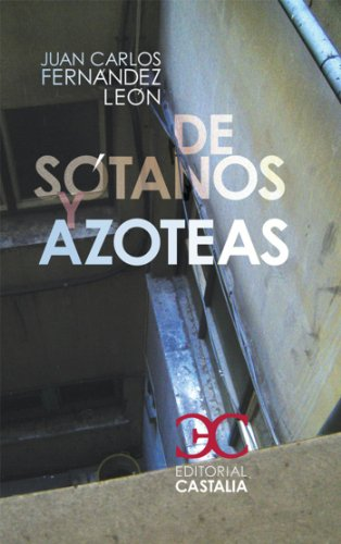 De sótanos y azoteas (ALBATROS. A nº 40) por Juan Carlos Fernández León