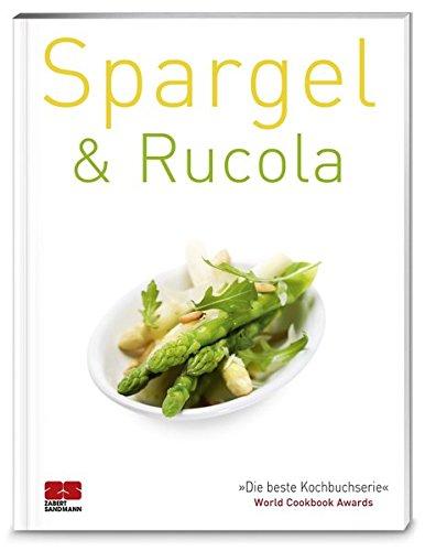 Spargel & Rucola (Trendkochbuch (20))