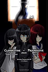 Clandestine Progressive Volume 1: Origin