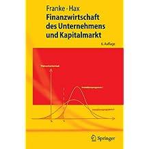 Finanzwirtschaft des Unternehmens und Kapitalmarkt (Springer-Lehrbuch)