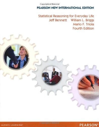 Statistical Reasoning for Everyday Life: Pearson New International    Edition