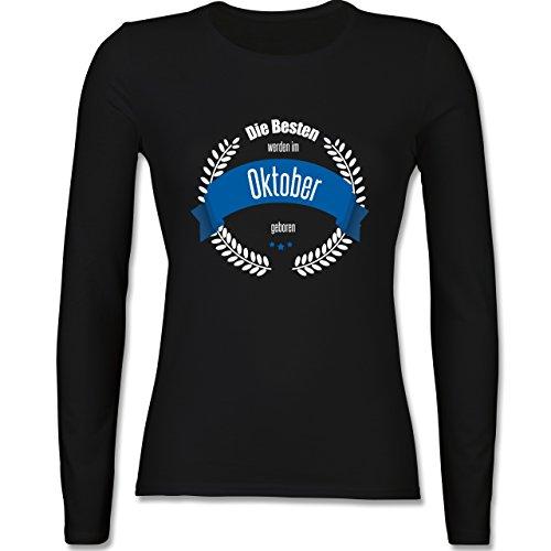 Geburtstag - Die Besten werden im Oktober geboren - tailliertes Longsleeve / langärmeliges T-Shirt für Damen Schwarz