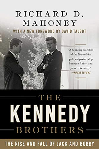 The Kennedy Brothers: The Rise and Fall of Jack and Bobby (English Edition)
