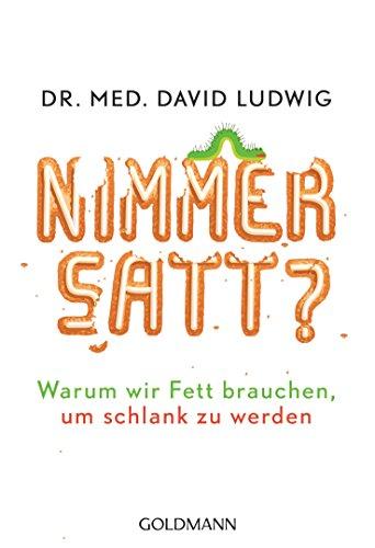 nimmersatt-warum-wir-fett-brauchen-um-schlank-zu-werden