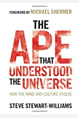 The Ape that Understood the Universe Paperback