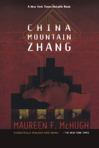 China Mountain Zhang by Maureen F. McHugh (1997-04-15)