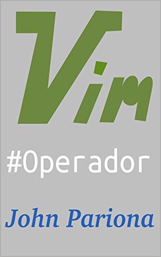 vim #operador (Mi Caja de Linux) por John Pariona