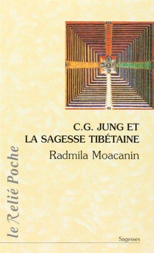 C.G. Jung et la sagesse tibétaine : Ori...