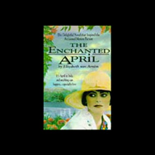 The Enchanted April  Audiolibri