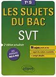 SVT - Terminale S enseignements spécifique et de spécialité - 2e édition actualisée...