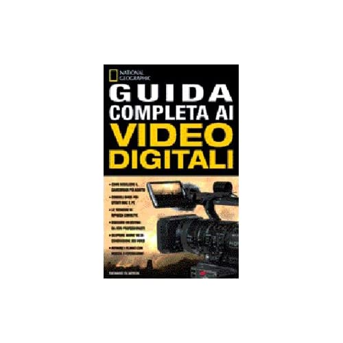 Guida Completa Ai Video Digitali. Ediz. Illustrata