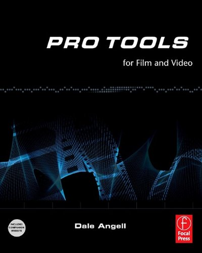 Pro Tools for Film and Video (English Edition)