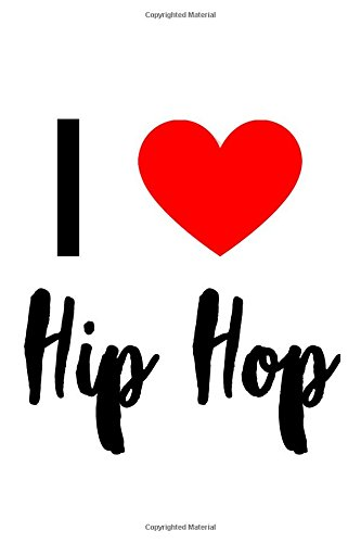 I Love Hip Hop: I Love Hip Hop Designer Journal