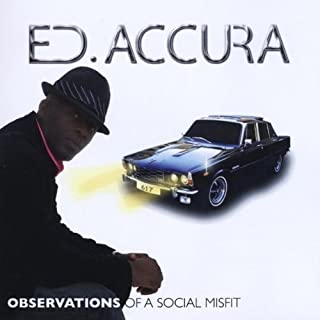 Observations of a Social Misfit by Ed Accura