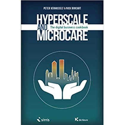 Hyperscale and microcare: The digital business cookbook