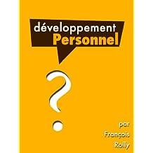 Le Développement Personnel (French Edition)