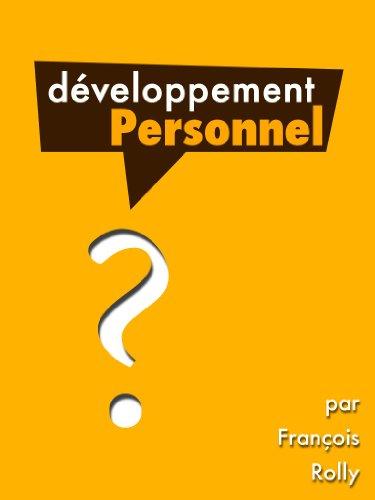 Le Développement Personnel par François Rolly