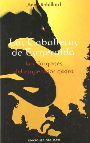 Los caballeros de esmeralda II. Los dragones del emperador negro Cover Image