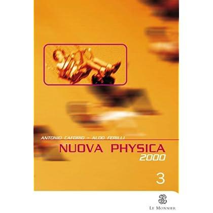 Nuova Physica 2000. Per Le Scuole Superiori: 3