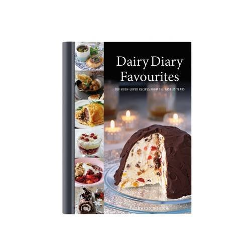 Dairy Diary Favourites: 100 Much-Loved Recipes from the Past 35 Years