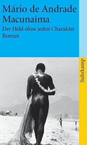 Preisvergleich Produktbild Macunaíma: Der Held ohne jeden Charakter (suhrkamp taschenbuch)
