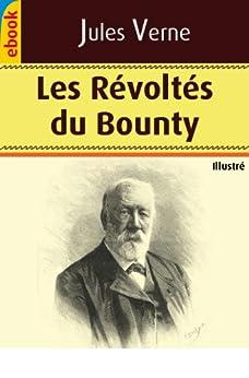 Les Révoltés du Bounty (Illustré) par [Verne, Jules]