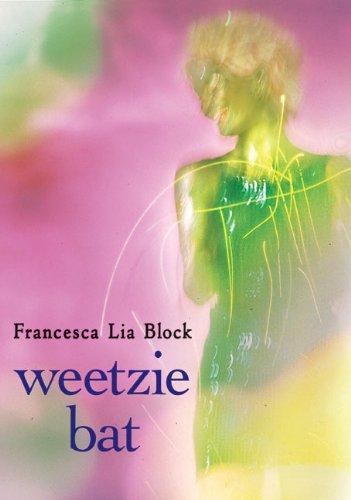 Weetzie Bat por Francesca Lia Block
