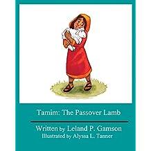Tamim: The Passover Lamb (Rain Gardens Book 2) (English Edition)