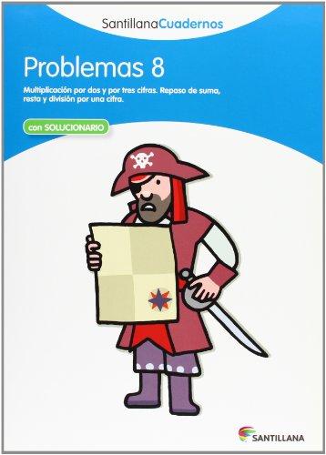 PROBLEMAS 8 SANTILLANA CUADERNOS - 9788468013053 por Vv.Aa.