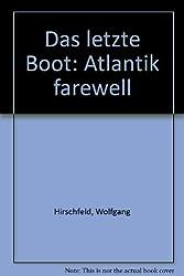 Das letzte Boot: Atlantik farewell