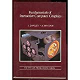 Fundamentals of Interactive Computer Graphics (Systems Programming Series) by James D. Foley (1982-05-23)