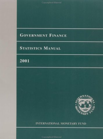 Government Finance Statistics Manual by International Monetary Fund (2001-12-30) par International Monetary Fund