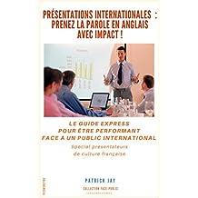 Présentations internationales : prenez la parole en anglais avec impact !