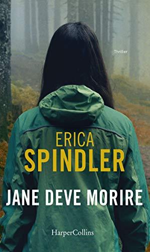 Erica Spindler - Jane deve morire (2005)