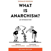 What Is Anarchism?: An Introduction, 2nd Ed