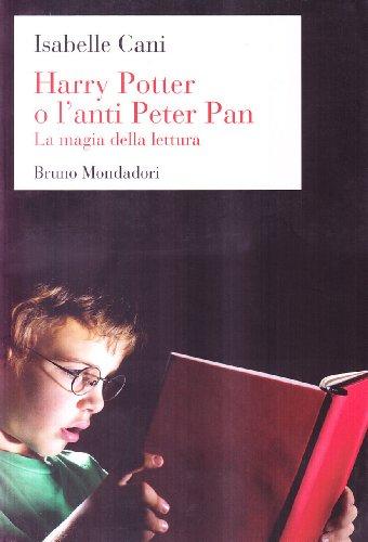 Harry Potter o l'anti Peter Pan. La magia della lettura - Cane Pan
