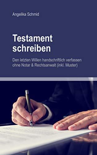 Testament Schreiben Den Letzten Willen Handschriftlich Verfassen