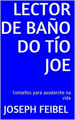 Lector de Baño do Tío Joe: Consellos para axudarche na vida (Uncle ...