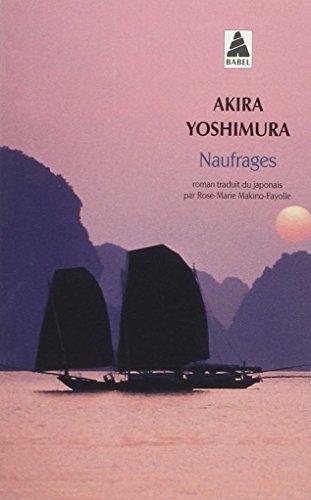 Naufrages par Akira Yoshimura