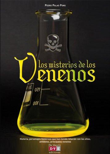 Los misterios de los venenos por Pedro Palao Pons