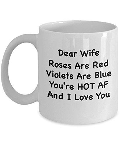 Frau Geschenke aus Mann-Best Valentinstag Gag Geschenk-Hot AF I Love You-Funny Kaffee Becher für Geburtstag (Valentinstag Gag-geschenke)