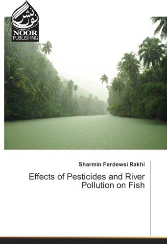 Effects of Pesticides and River Pollution on Fish por Sharmin Ferdewsi Rakhi