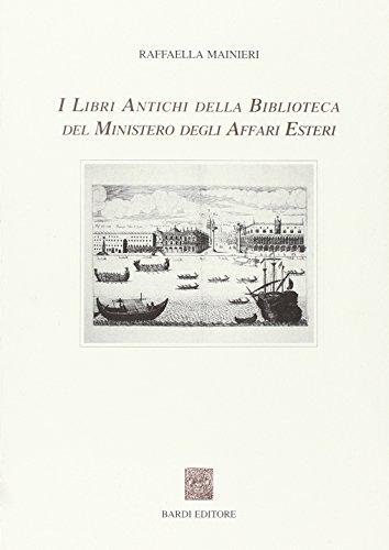I libri antichi della Biblioteca del Ministero degli affari esteri