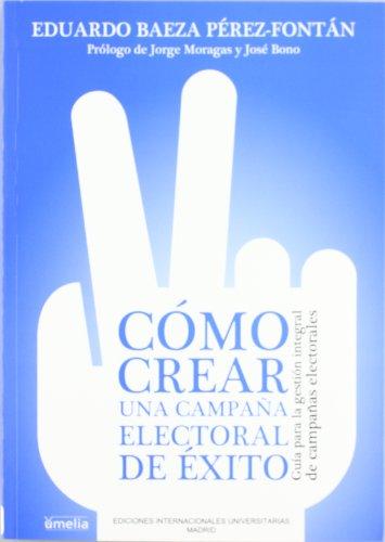 Cómo crear una campaña electoral de éxito (Yumelia)