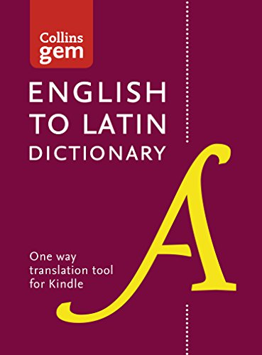 Collins English to Latin Dictionary (One Way) Gem Edition: Trusted support for learning, in a mini-format