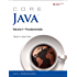 Core Java Volume I--Fundamentals: 1 (Core Series)